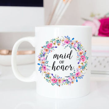 Floral Maid of Honor Mug | Spring Wedding Gift, Maid of Honor Proposal, Matron of Honor Gift, Gift for Best Friend, Wedding Party Gifts