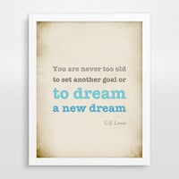 CS Lewis Quote, Typographical Print, Inspirational Quote, Never Too Old