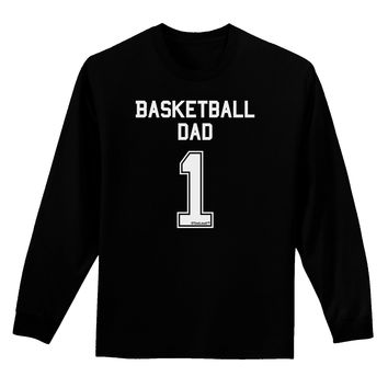 Basketball Dad Jersey Adult Long Sleeve Dark T-Shirt by TooLoud
