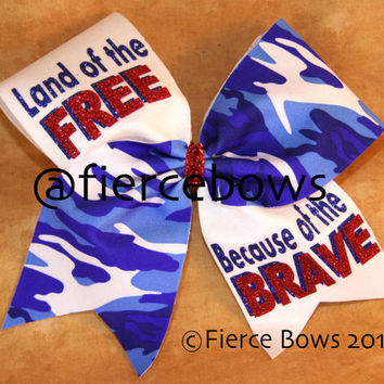 Land of the FREE Because of the BRAVE Cheer Bow
