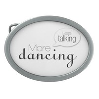 Less Talking More Dancing Speech Bubble Version