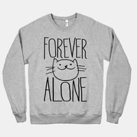 Forever Alone | HUMAN