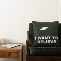 I Want To Believe - X Files Decorative Pillow Cover