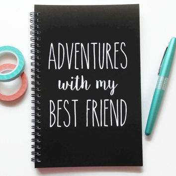 Writing journal, spiral notebook, sketchbook, bullet journal, black and white, blank lined grid paper - Adventures with my best friend
