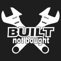 Built Not Bought Sticker Vinyl Decal JDM Truck SUV Off Road 4X4 4WD AWD Window