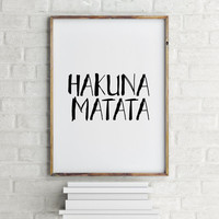 Hakuna Matata Quote Instant download Wall artwork Inspirational Print Modern Nursery Quote, Wall Art Typography Quote Inspirational