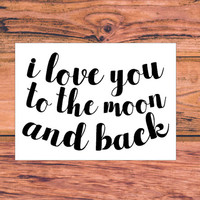 I Love You To The Moon And Back Decal | Preppy couple Decal | Love Decal | Married Car Decal | In Love Car Truck Vinyl Sticker | 352