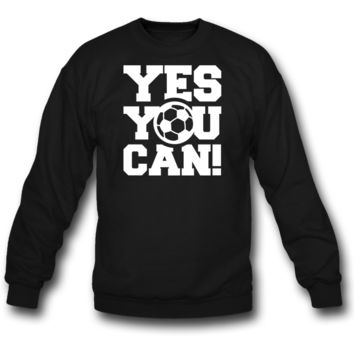 yes you can sweatshirt