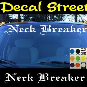 Neck Breaker Windshield Visor Die Cut Vinyl Decal Sticker Diesel Old English Lettering