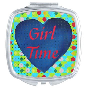 """Girl Time"" Compact Mirror"