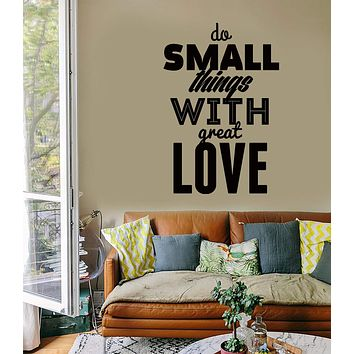 Wall Sticker Quotes Words Inspire Do Small Thing With Great Love  Unique Gift z1466
