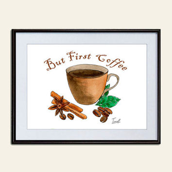 Coffee cup print Watercolour Quote art Star Anise Cinnamon Coffee Printable Wall Art Instant kitchen decor Download Digital  Art Print