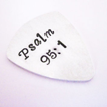 Personalized Psalm Guitar Pick Hand Stamped Customizable Handstamped birthday wedding anniversary BFF graduation gifts aluminium verse Bible