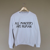 All Monsters are Human - White