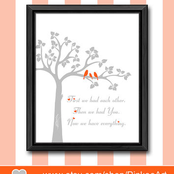 orange and gray nursery wall quote first we had baby quote birds and tree baby wall decor bird family baby shower gift nursery gift idea