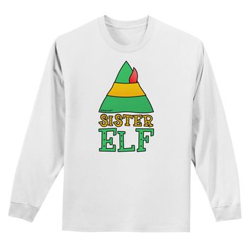 Matching Christmas Design - Elf Family - Sister Elf Adult Long Sleeve Shirt