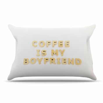 "Kristi Jackson ""Coffee Is My Boyfriend"" Typography Beige Pillow Sham"