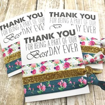 THANK YOU for being a part of our Best Day Ever Wedding Favors |  Hair Tie Favor | Bridal Shower Thank You |To Have and To Hold