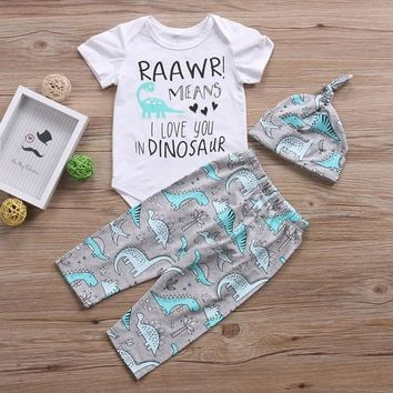 Newborn Baby boys clothes 3Pcs Toddle girls clothing Romper DINOSAUR Pants Hat RAAWR Letter printed Baby girls clothing set