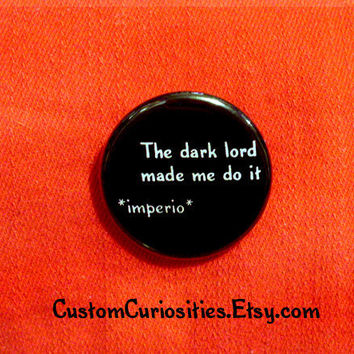 The Dark Lord made me do it Flair 125in by CustomCuriosities
