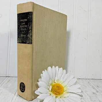 Walden And Selected Essays Book by Henry David Thoreau University Classics ©1947 Vintage Collection of 7 Important Literary Works by Thoreau
