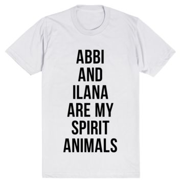 Abbi and Ilana Are My Spirit Animals
