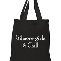 "Gilmore Girls ""Gilmore Girls & Chill"" 100% Cotton Tote Bag"