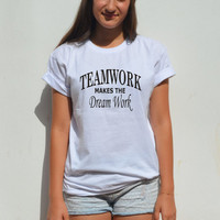 Team Spirit Shirt Teamwork Makes The Dream Work Team Slogan team spirit quote
