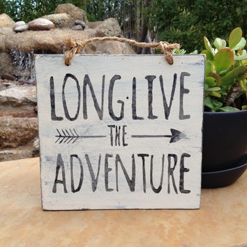 Long Live the Adventure Wood Sign / Home Decor / Ski Decor / Cabin Decor
