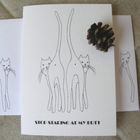 Arrogant Cat-Butts. One folded card. Black and White. Custom Envelope.