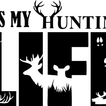 It's My Hunting Life Vinyl