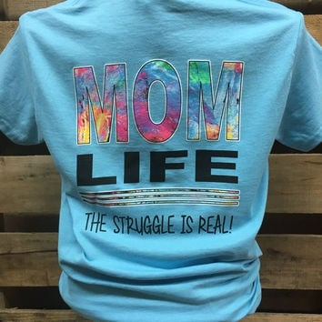 Southern Chics Mom Life The Struggle is Real Mother Mama Girlie Bright T Shirt