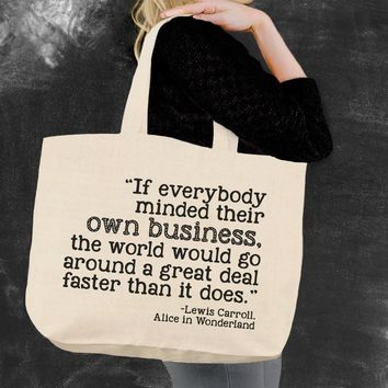 If Everybody Alice In Wonderland Tote Bag