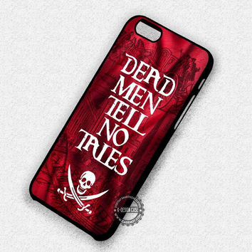 No Tales For The Dead - iPhone 7 Plus 6 5 4 Cases & Covers