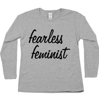 Fearless Feminist -- Women's Long-Sleeve