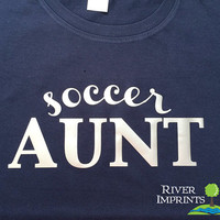 SOCCER AUNT cursive, shiny foil t-shirt with your choice of color-- fitted, regular, or long sleeve