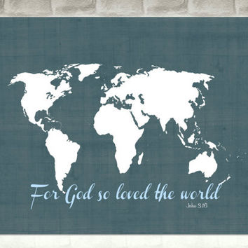 Map of the World Wall Art Print / bible verse john 3:16 / 8x10 inch / navy and light blue / boy's bedroom decor / nautical artwork