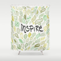 Inspire Shower Curtain by Pom Graphic Design