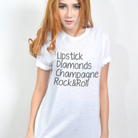 Lipstick Diamonds Champagne Rock and Roll T Shirt Swag Dope Hipster Tumblr Tee Shirts Women TShirt Size S M L