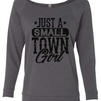 Just A Small Town Girl 3/4 Sleeve Raw Edge French Terry Cut - Dolman Style Very Trendy