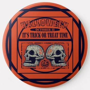 Halloween Its Trick or Treat Time Button
