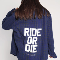 Ride Or Die Flannel