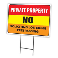 Private Property No Soliciting Loitering Trespassing Full Color Double Sided Sign