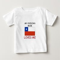 My Chilean Mom Loves Me T Shirt