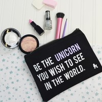Be The Unicorn Make Up Bag -Printed Beauty Accessory by Rock On Ruby