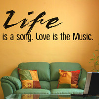 Vinyl Wall Decal Sticker Life is a Song #OS_AA1267