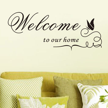 New Quote Removable Vinyl Decal Wall Sticker Welcome to our home