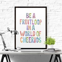 Inspirational quote Motivational Print Watercolor Letters Colorful Letters Word Art Home Decor Frutiloop Quote Nursery Quote Office Decor