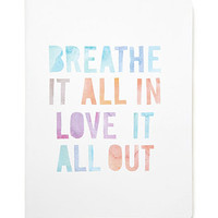 Breathe It All In Notebook