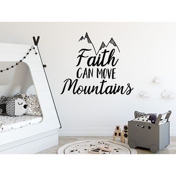 Faith Can Move Mountains Wall Decals